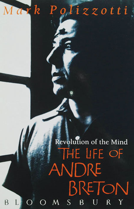 The Life of Andre Breton